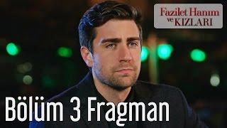 Fazilet Hanım ve Kızları 3. Bölüm Fragman