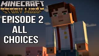 Minecraft Story Mode Episode 2 - All Choices/ Alternative Choices