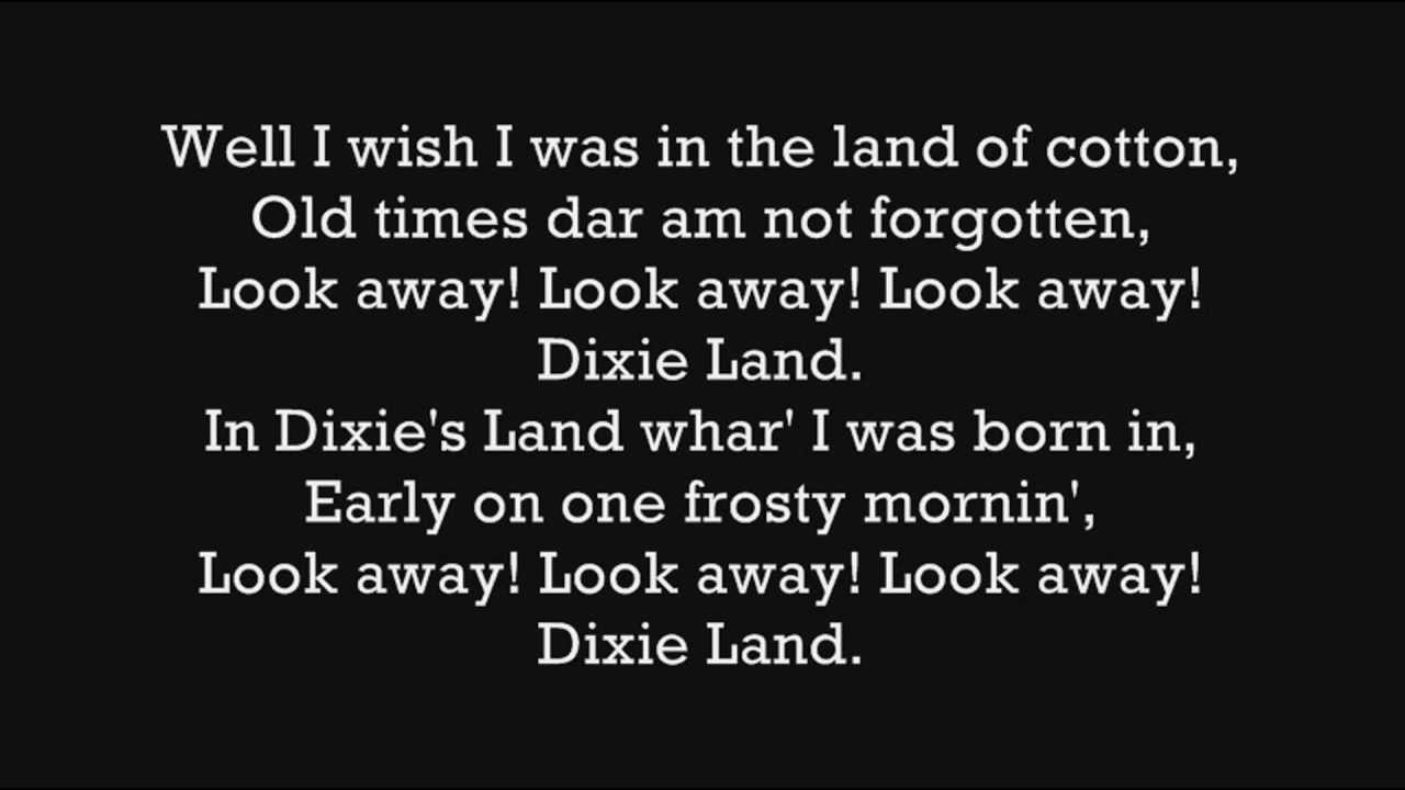 Confederate Song - I Wish I Was In Dixie Land (with lyrics ...