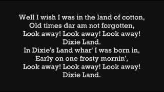 Dixie Land Lyrics (HD)