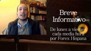 Breve Informativo - Noticias Forex del 1 de Marzo 2017