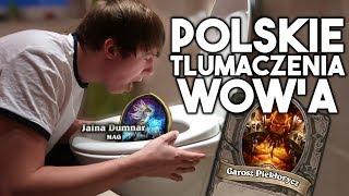 Polskie Tłumaczenia World of Warcraft...