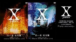 Video X JAPAN 白い夜 完全版 1994.12.31 TOKYO DOME 2DAYS LIVE download MP3, 3GP, MP4, WEBM, AVI, FLV Oktober 2018