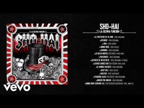Sho-Hai - La Última Función Completo