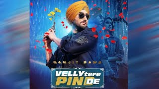 Ranjit Bawa : Velly Tere Pind De   Latest Punjabi Song 2019  Official First Look   Dainik Savera