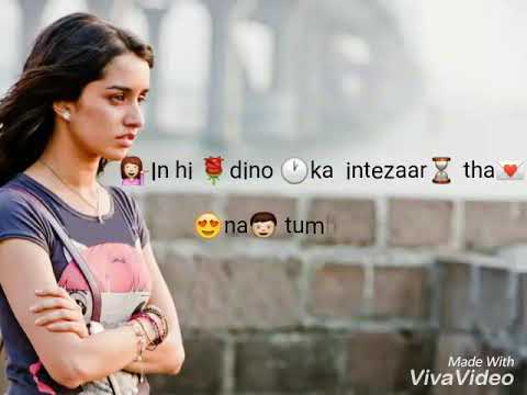Love quotes, sad Whatsapp status ,shradhha kapoor cute voice