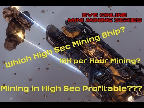 High Sec Mining Uncovered | How To: EVE Online Mini Mining Series