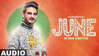 June Diyan Chutiyan (Full Audio) | Kulwinder Billa | Latest Punjabi Song 2019 | Speed Records