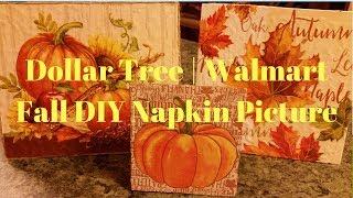 Dollar Tree | Walmart Fall DIY Napkin Picture | Napkin Transfer On Wood