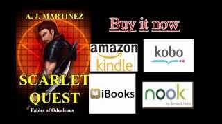 Scarlet Quest by A.J. Martinez(Book Trailer)
