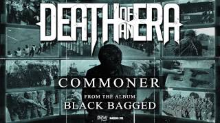 Download Death Of An Era - Commoner (Full Album Stream) MP3 song and Music Video