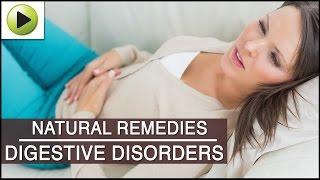 Digestive Disorders - Natural Ayurvedic Home Remedies