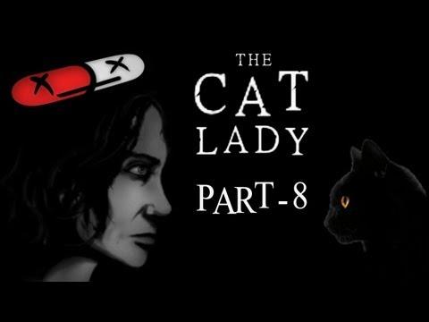 The Cat Lady - Part 8 - Body Art