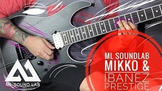 ML Soundlab MIKKO & Ibanez Prestige RGr562wb - Test/Improv