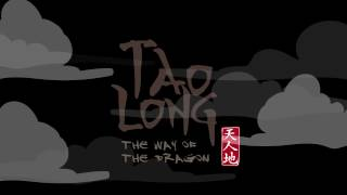 Tao Long: The Way of the Dragon Trailer
