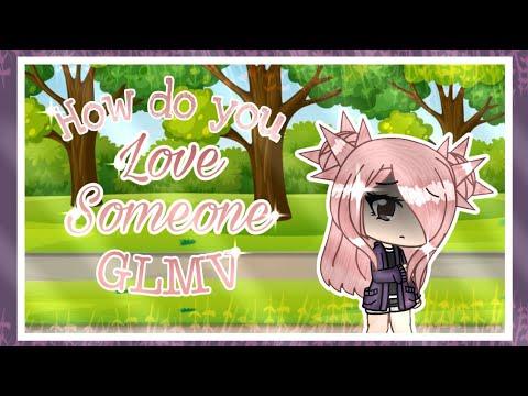 || How Do You Love Someone || GLMV || Amelia's Past Part 1 ||