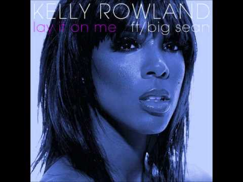 Kelly Rowland Ft. Big Sean - Lay It On Me (Instrumental) [Download]
