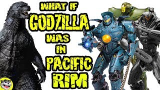 What if GODZILLA was in PACIFIC RIM?