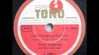 Guldborgsundvalsen - Bror Kalle; Henry Büchmann 1953