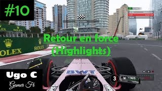 F1 2017 - #10: Retour en force (Highlights)