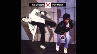 I Wanna Make You Feel Good - The System