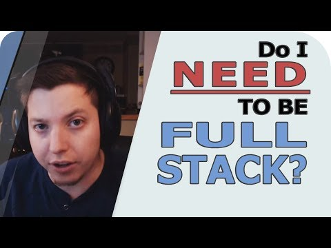 Do I Need to Become A Full Stack Web Developer? | Full Stack Developer vs Front End
