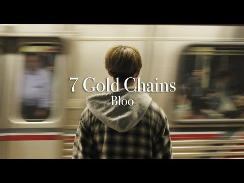 Bloo - 7 Gold Chains [Official Music Video]