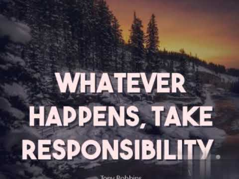 Whatever Happens Take Responsibility Motivational Quotes Youtube