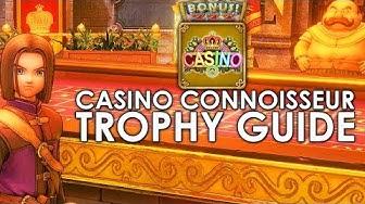 Dragon Quest XI Casino Connoisseur (Trophy Guide) Tips & Tricks
