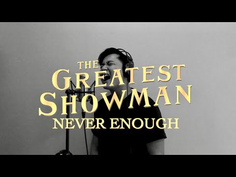 The Greatest Showman - Never Enough [Official Video Cover] Gilang Samsoe