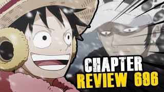 One Piece Chapter 696 Review~Alignment Of Interests!