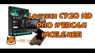 Logitech c920 HD Pro Webcam İncelemesi | Web Jackals