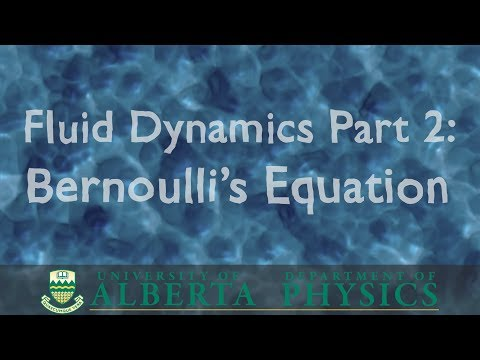 PHYS 146 Fluid Dynamics, part 2: Bernoulli's Equation