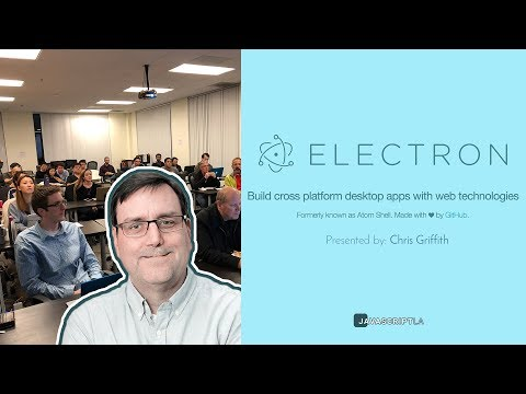 Intro to Electron JS | Build Amazing Desktop Apps by Chris Griffith | JavaScriptLA
