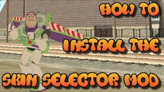 GTA SA: How to install the SKIN SELECTOR MOD + how to use + Gameplay HD 2016
