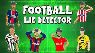 🤥Football Lie Detector!🤥 Feat Ronaldo, Messi, Haaland & more!