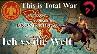 Total War Rome 2 | Ich vs die Welt | This is Rome #001 | German