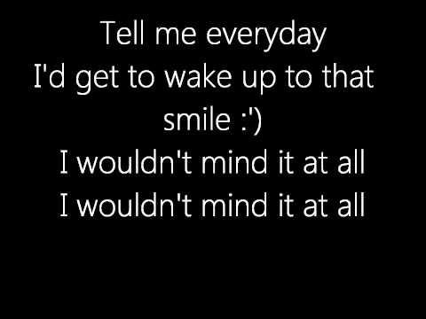 I Wouldn't Mind - Lyrics