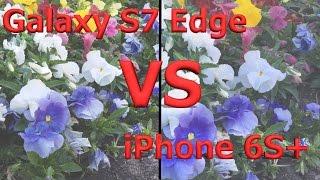 Galaxy S7 Edge vs iPhone 6s Plus - Video Camera Test!