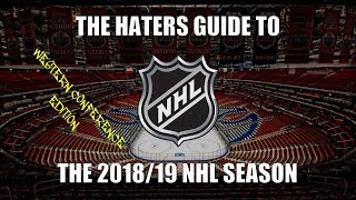 The Haters Guide to the 2018/19 NHL Season: Western Conference Edition