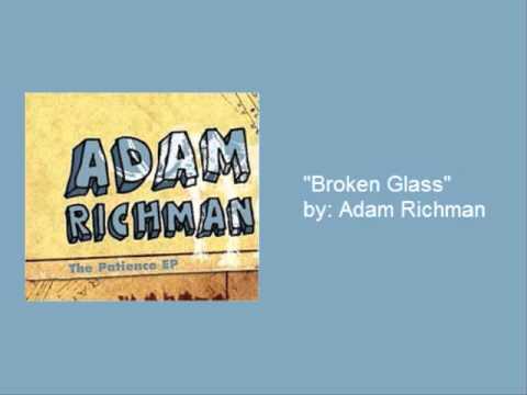 Adam Richman Broken Glass