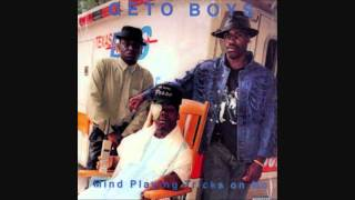 Geto Boys - Mind Playing Tricks On Me + Lyrics