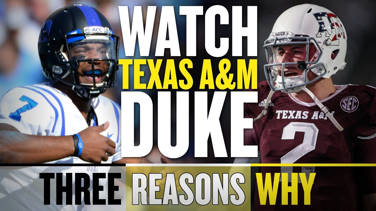 Texas A&M and Duke worth watching in the Chick-fil-A Bowl (Three Reasons Why)