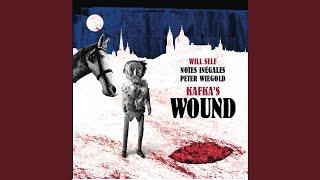Kafka's Wound: IX. Romanian Doina I (The Country Doctor III)