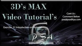 3ds MAX Video Tutorial Exercise 31 Introduction on Material by Aditya Polisetti