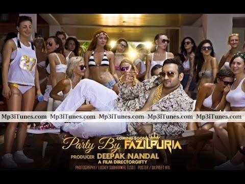 PARTY BY FAZILPURIA Video Song  ...