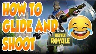 COMMENT À GLIDE ET SHOOT (Fortnite Battle Royale) -NOUVEAU Glitch