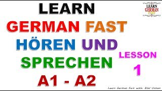 Learn German with Bilal:- HÖREN UND  SPRECHEN A1 - A2 LESSON-1