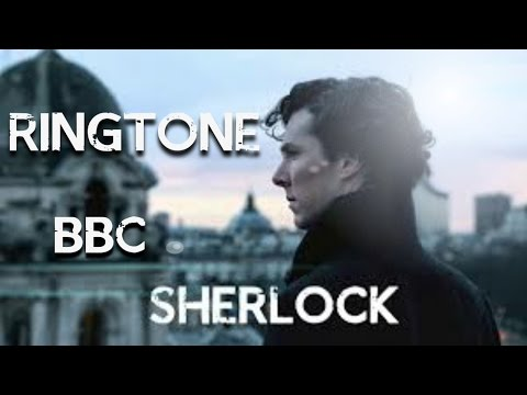 SHERLOCK BBC Ringtone (free Download For Pc Android And Ios)