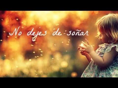 No dejes de soñar - Letra - Manuel Carrasco